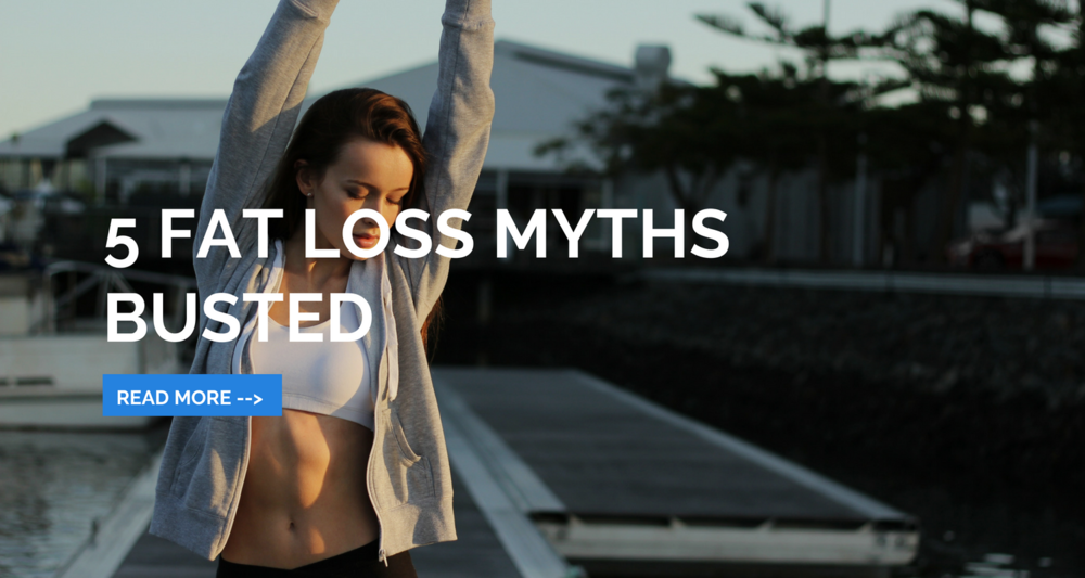 5 Fat Loss Myths Busted..png