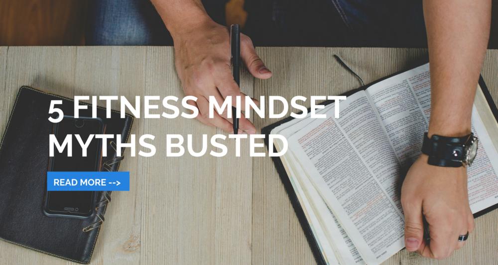 5 Fitness Mindset Myths Busted..png