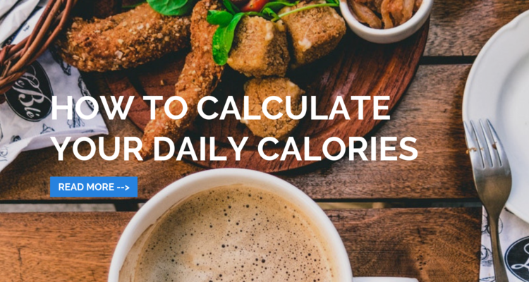 How To Calculate Your Daily Calories Blog Lift Learn Grow