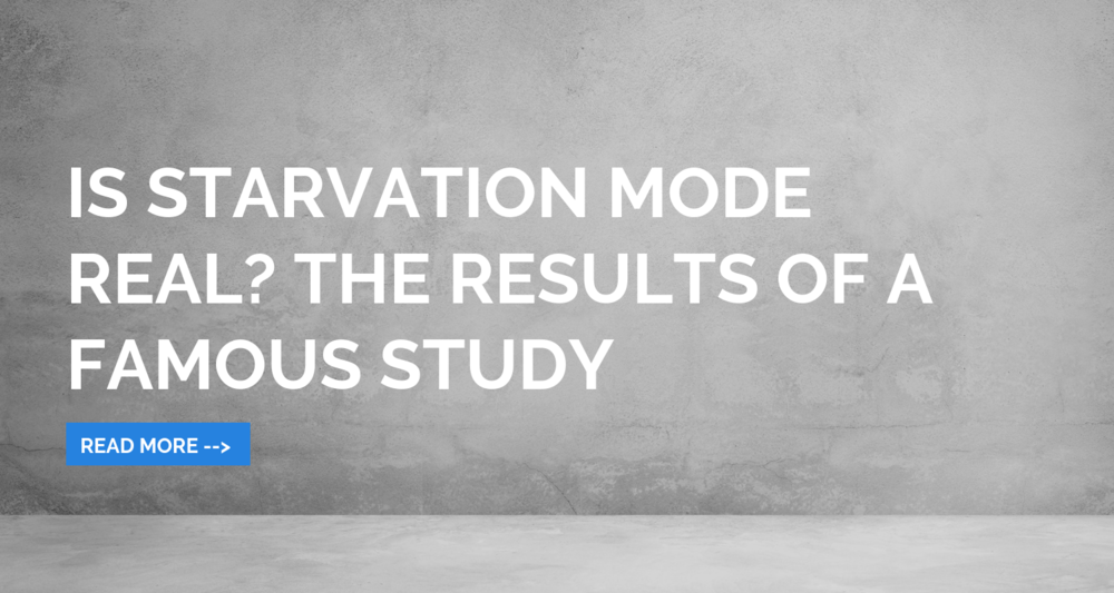 Is starvation mode real - the results of a famous study.png