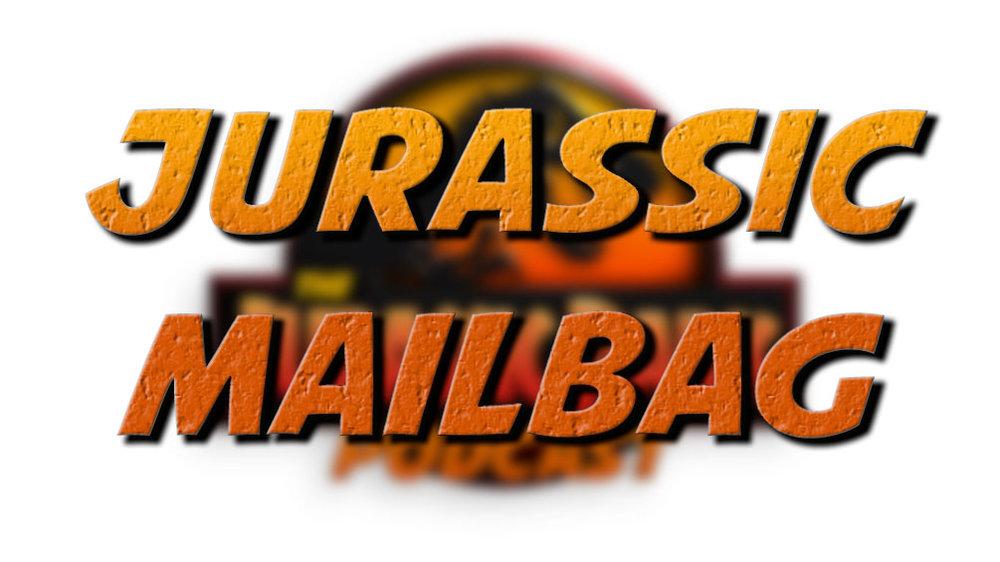 Jurassic Mailbag.jpg