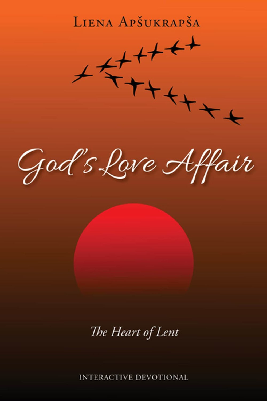 god-s-love-affair-the-heart-of-lent.jpg