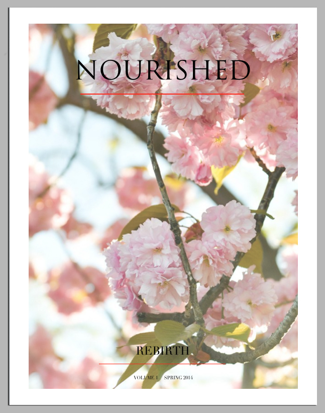 nourished mag - REBIRTH - Vol 1 - Spring 2014