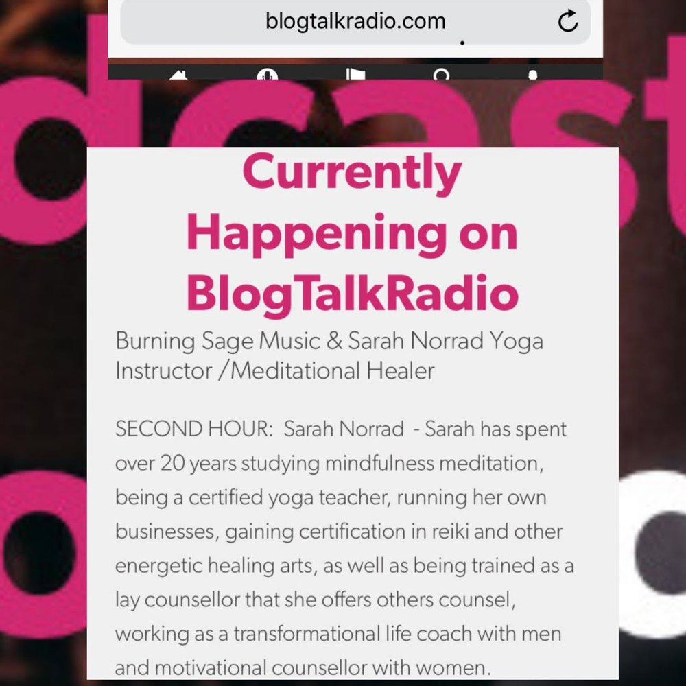 Blog Talk Radio Interview - 2018 - Sarah Norrad speaks on transformation, spirituality and developing your career from your innate passion.