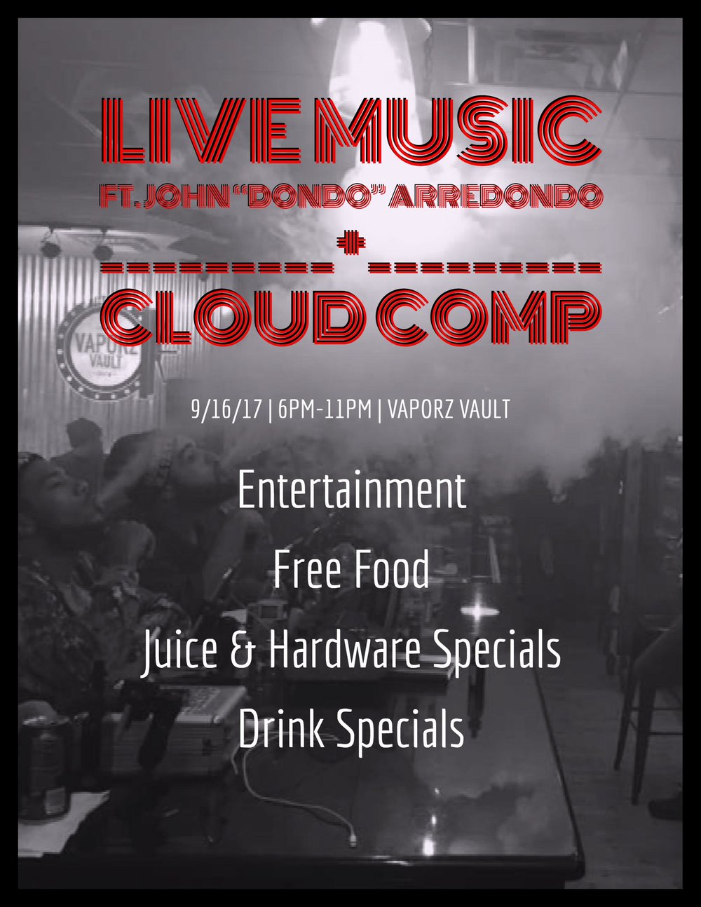 "It's party time! Come out Saturday, September 16th at 6pm for some great live music, deals on hardware and juice, some awesome drink specials, and lastly a cloud competition to end the night!  John ""DonDo"" Arrendondo will be rocking the night away from 6pm-9pm with his accoustic guitar!! After the music, we'll be having a cloud competition!   We hope to everyone there!!"