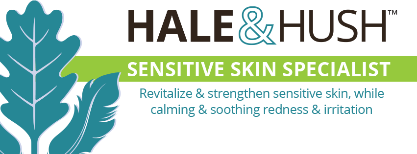 Hale (adj: Free from disease or infirmity; robust; hearty)  Hush (verb: To calm, quiet, or soothe)  Hale & Hush is  the only professional skincare line to focus exclusively on sensitive skin. For occasionally to seriously sensitive skin, Hale & Hush has sensitive skin covered.  We love their Hush Hydrate mask and its our favorite sunscreen.