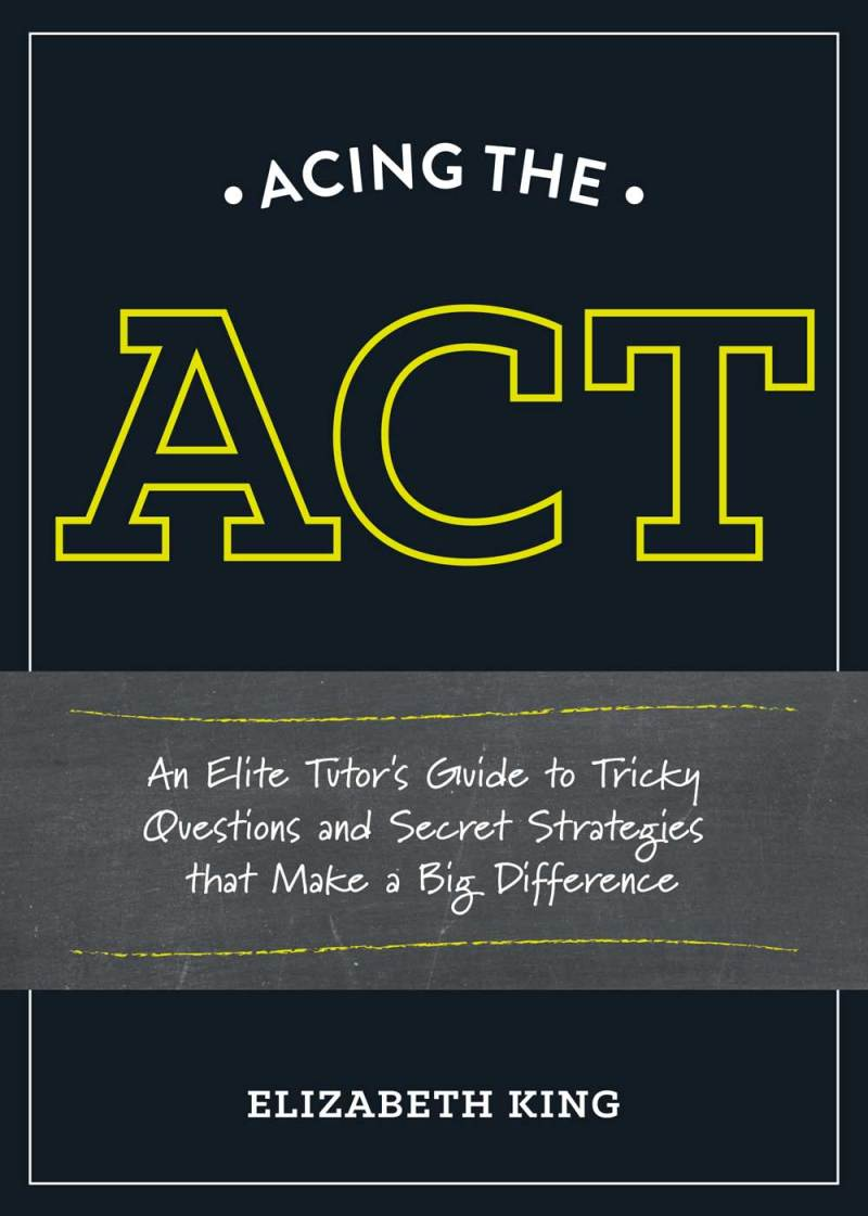 Acing the ACT
