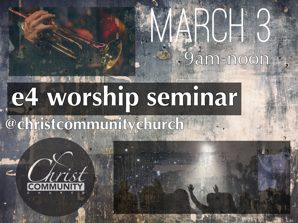 e4 Worship Seminar - Registration now open!