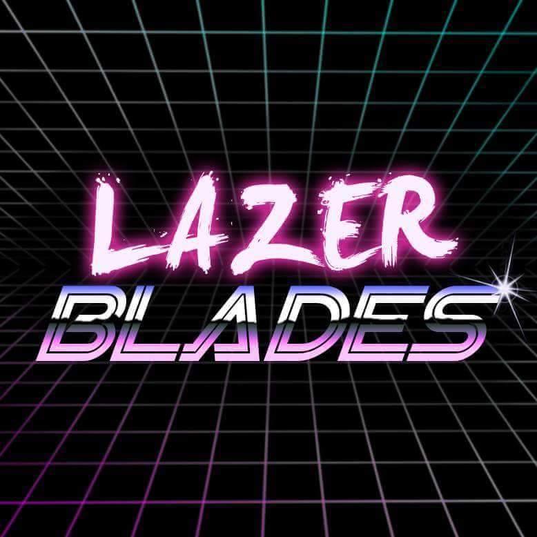 LazerBlades