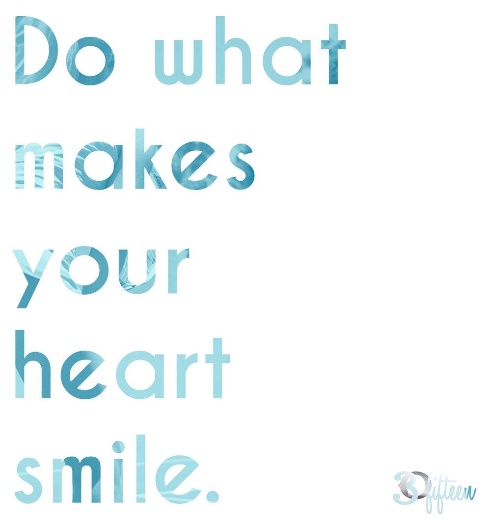 30FIfteen-motivational-monday-make-your-heart-happy