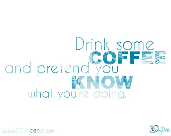 30Fifteen-drink-some-coffee