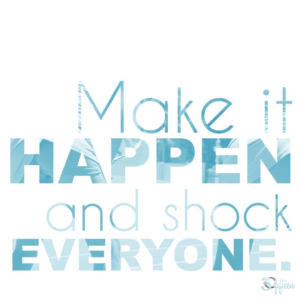 Motivational Monday 30Fifteen Make it happen