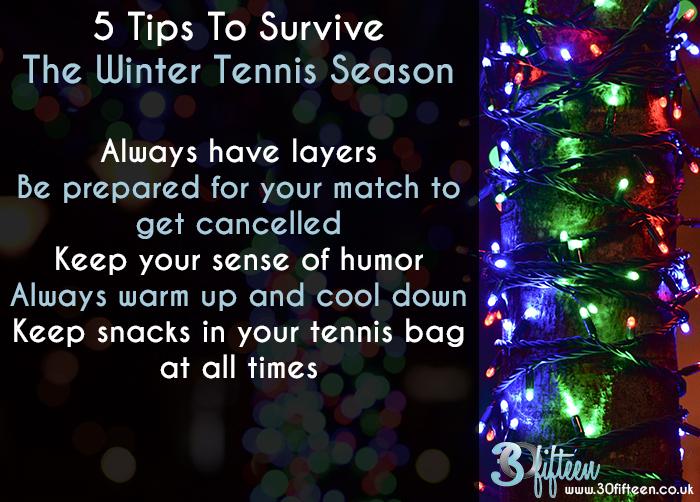 TENNIS WINTER SEASONS SURVIVAL TIPS.jpg