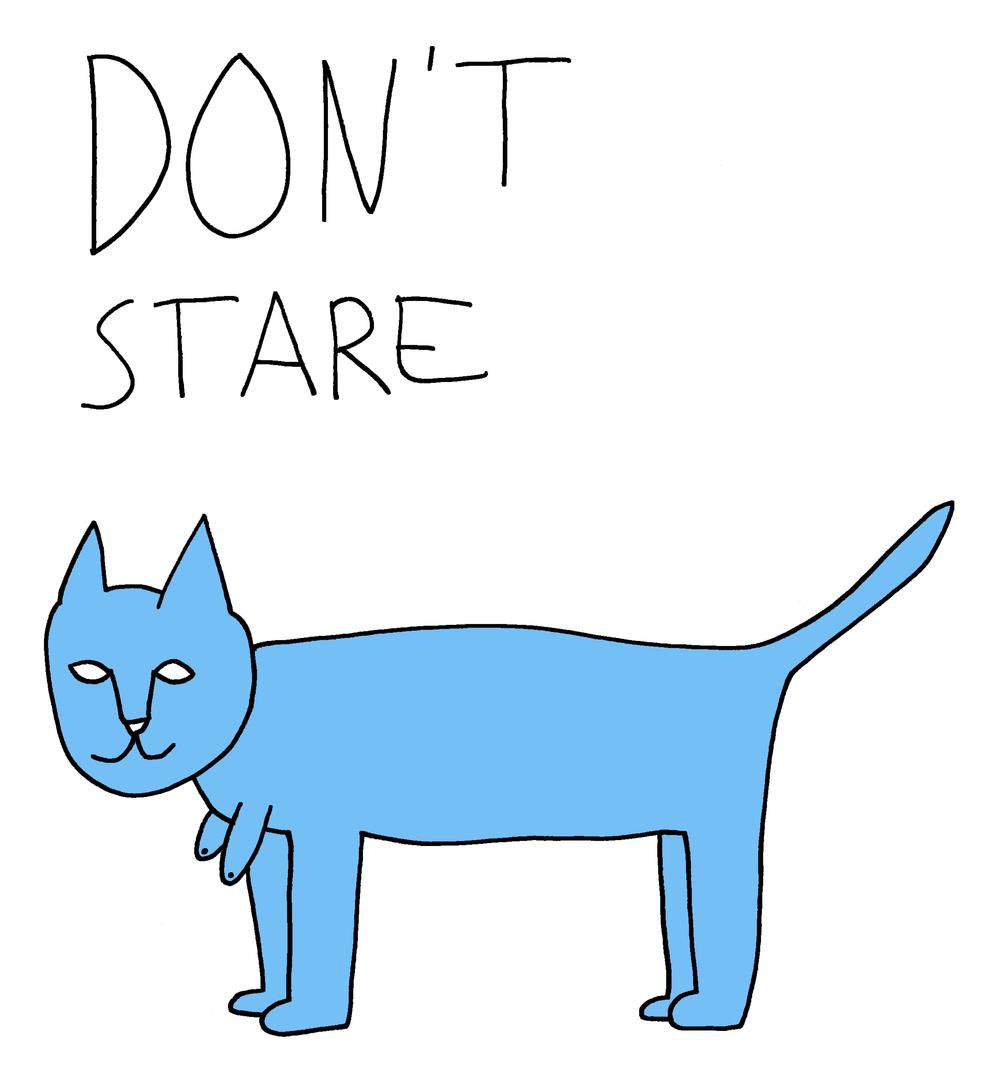 """""""Don't Stare"""""""