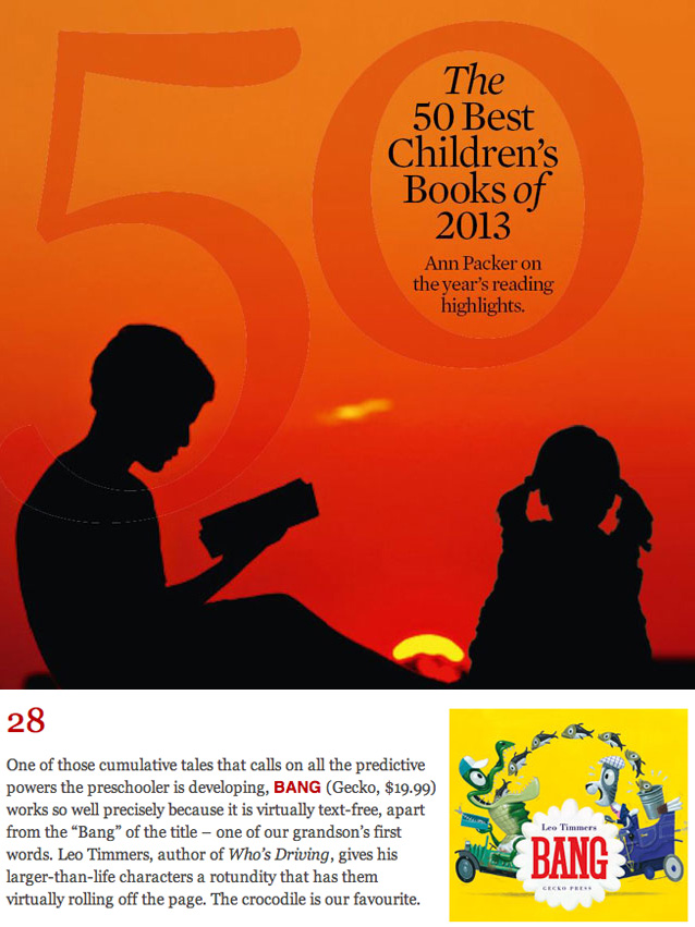 BANG IN TOP-50    Ann Packer of the New Zealand Listener published her picks of the 50 best children's books 2013. 'Bang' is 28th in the overall list and at number 4 in the picture book category!  See the whole list here.