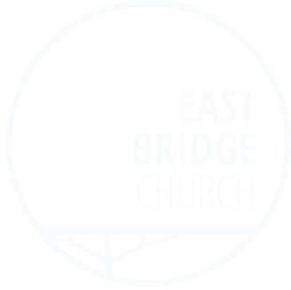 EAST BRIDGE CHURCH