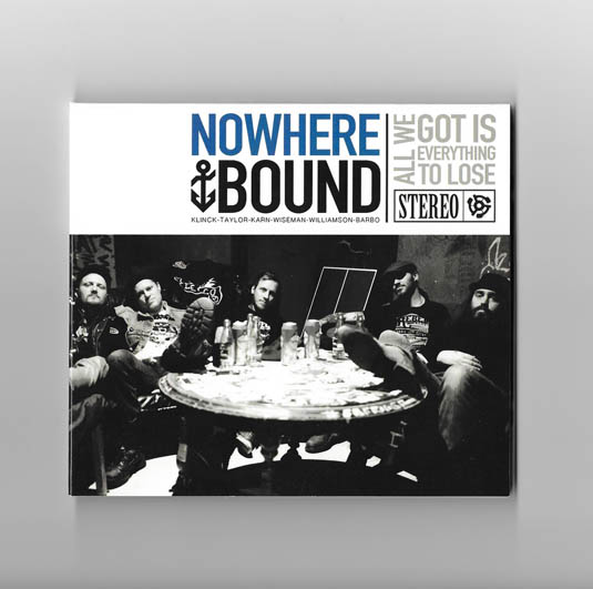 NOWHEREBOUND-All We Got Is Everything To Lose CD (2015)