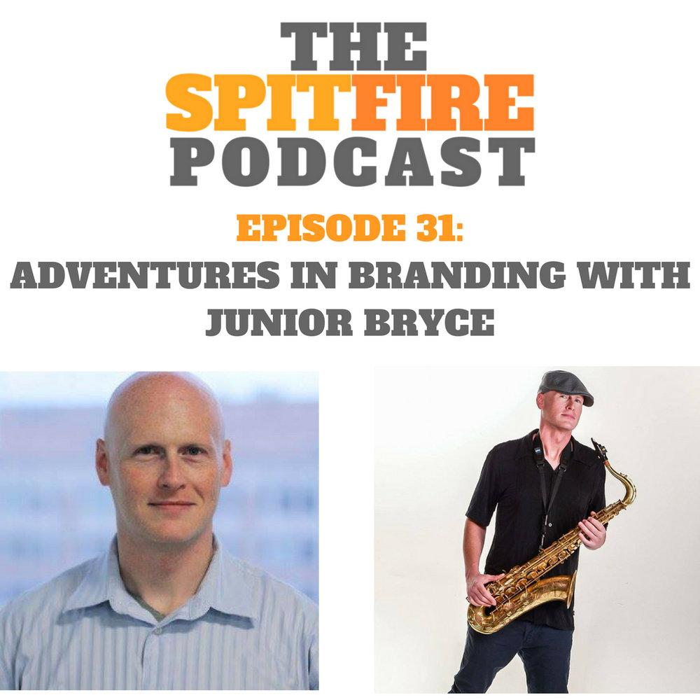 Episode 31_ Adventures in Branding with Junior Bryce.jpg