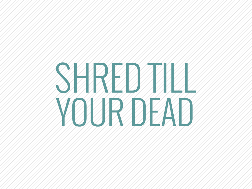 InTheNews_ShredTillYourDead.jpg