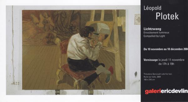 Galerie Eric Devlin, Montreal, Canada, 2004 (solo)