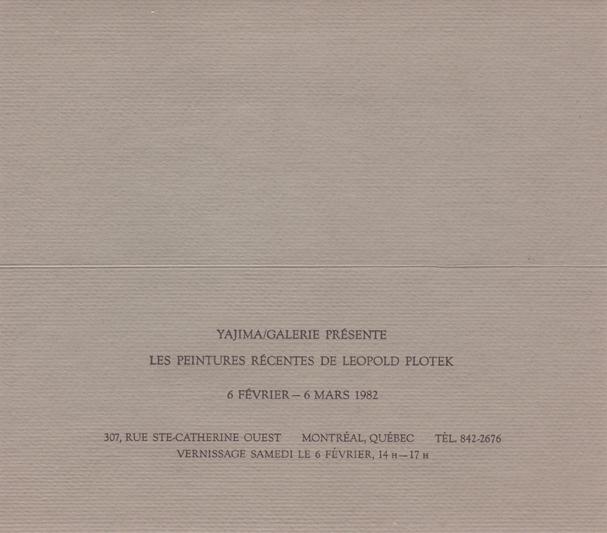 Yajima/Galerie, Montreal, Canada, 1982 (solo)