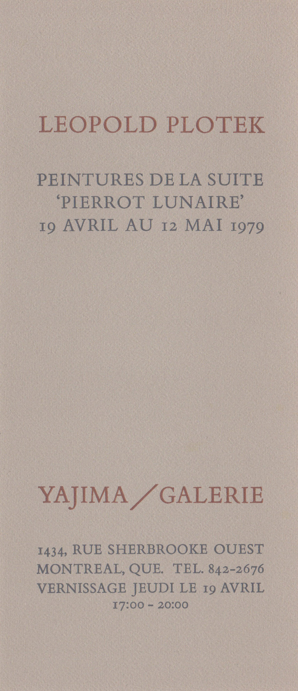 Yajima/Galerie, Montreal, Canada, 1979 (solo)