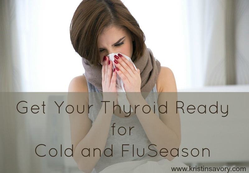 Get Your Thyroid Ready for Cold and Flu Season