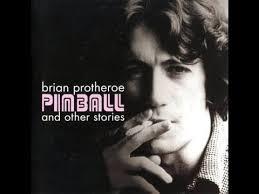 Pinball -Brian Protheroe