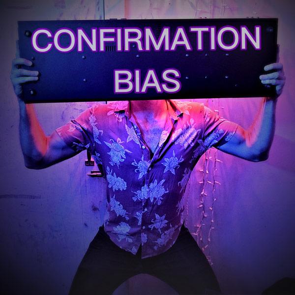 Confirmation-Bias-The-Sleeping-Tongues.jpg