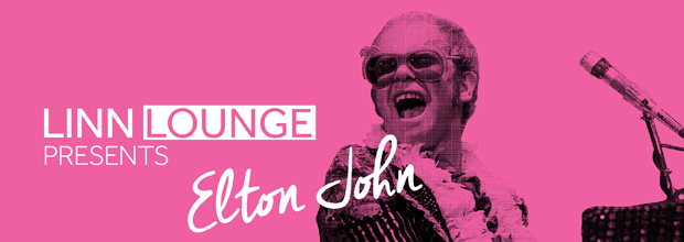 Linn Lounge presents Elton John.jpg