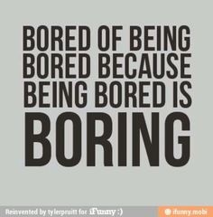 14067e581f2ae8857deae4a61d43af69--boring-people-funny-things.jpg