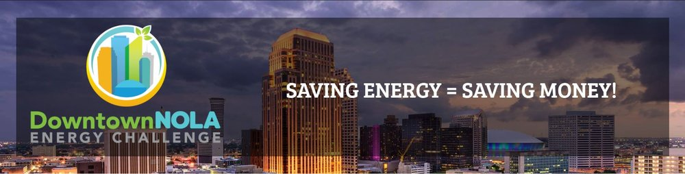 """The Downtown NOLA Energy Challenge provides building owners, operators and managers with the tools to measure and track their energy use, and the expertise to develop an energy reduction plan."""