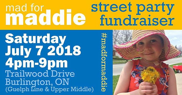BURLINGTON PEOPLE. We're very honoured to be a part of this amazing fundraiser that is happening TODAY. We will be performing outdoors on Trailwood Dr (in Headon Forest) from 7:30-9:00pm this evening in support of Madelyn Smith.  Maddie is a 5-year old who is battling both Leukemia AND Cystic Fibrosis, and all the money generated from this street party will go towards her family to aid with all the associated medical bills, as well as supporting other local families dealing with similar diagnoses.  Please come out and show your support. There will be food, entertainment, raffles, and some good ol' straight fun times.