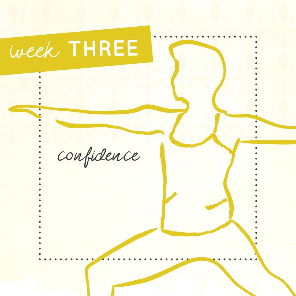 Week three of The Intrepid Yoga Project focusing on confidence..