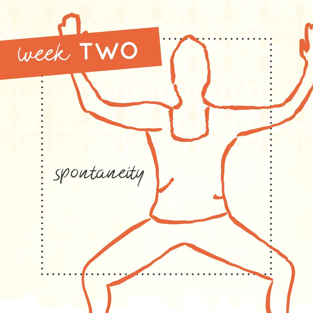Week two of The Intrepid Yoga Project focusing on spontaneity.