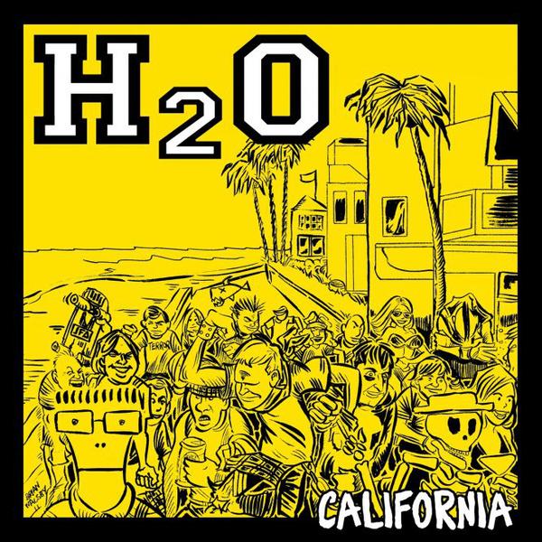 H2O 'California'