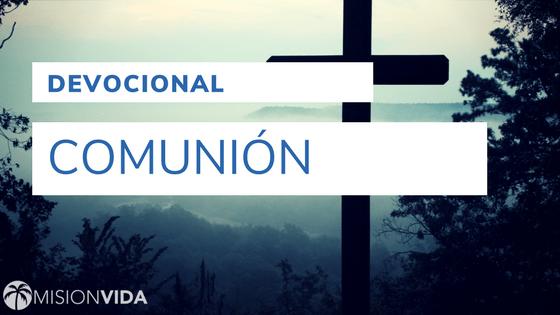 comunion-2-cover-devocionales-2017-11-mision_vida.png