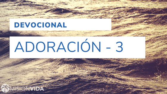 adoracion-3-cover-devocionales-2017-12-mision_vida.png