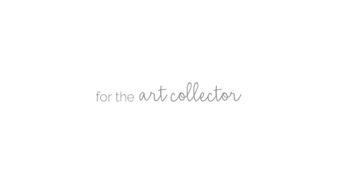 for the art collector