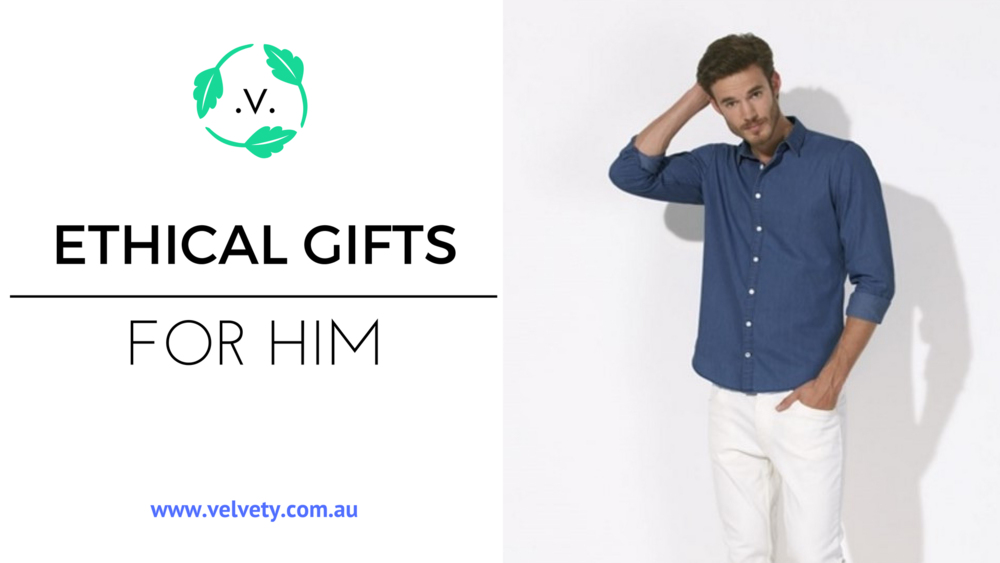 ETHICAL GIFTS. VEGAN GIFTS FOR HIM