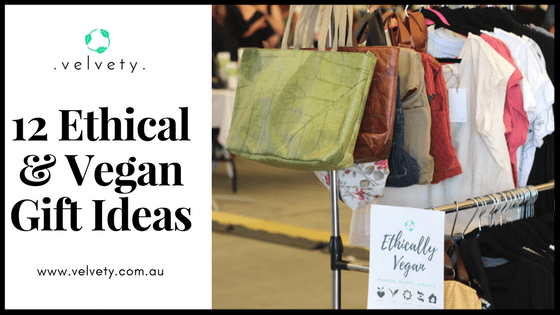 12 Ethical & Vegan Gift Ideas