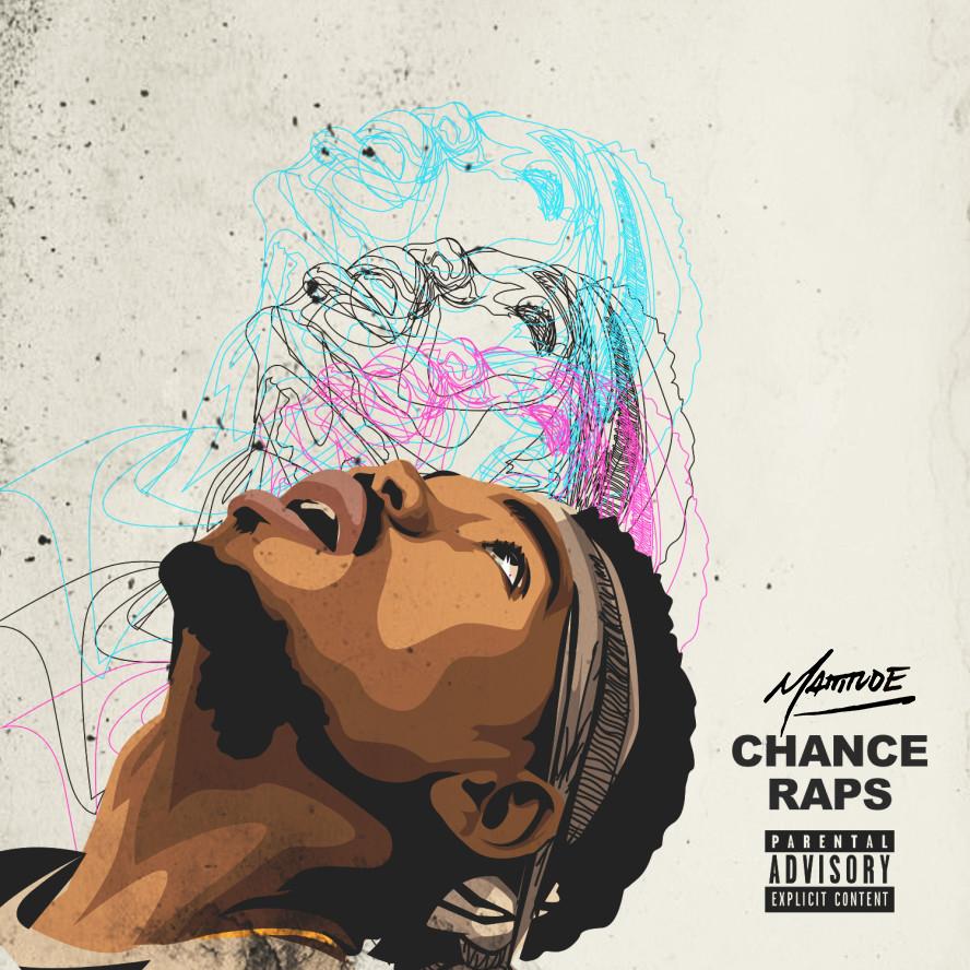 Mattitude x Chance The Rapper - Chance Raps