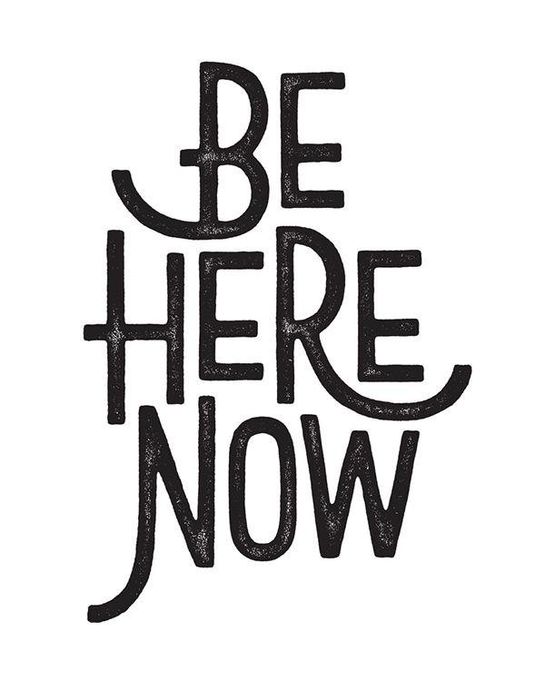 BLOG-BE HERE NOW