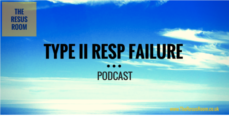 - A short podcast from The Resus Room running over the summary of recommendations published by the British Thoracic Society and the Intensive Care society on the Ventilatory Management of Acute Hypercapnia Respiratory Failure in Adults