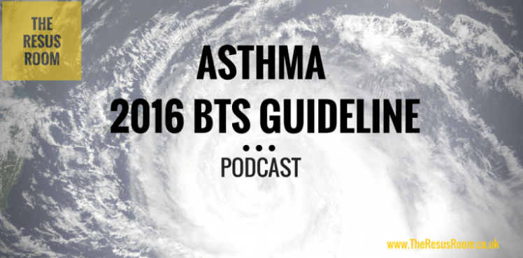 - In this podcast from The Resus Room, the 2016 BTS Asthma Guidelines are discussed -  briefly running through some of the aspects covered in the acute management section.Make sure you have a look at the full document that can be found here.