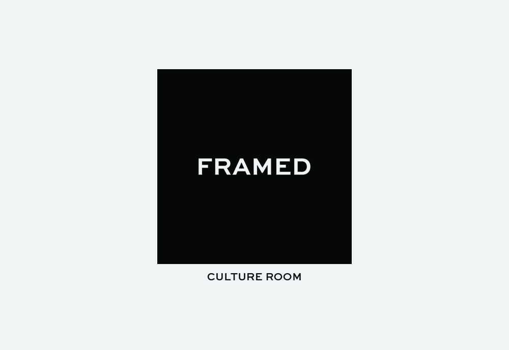 FRAMED | CULTURE ROOM