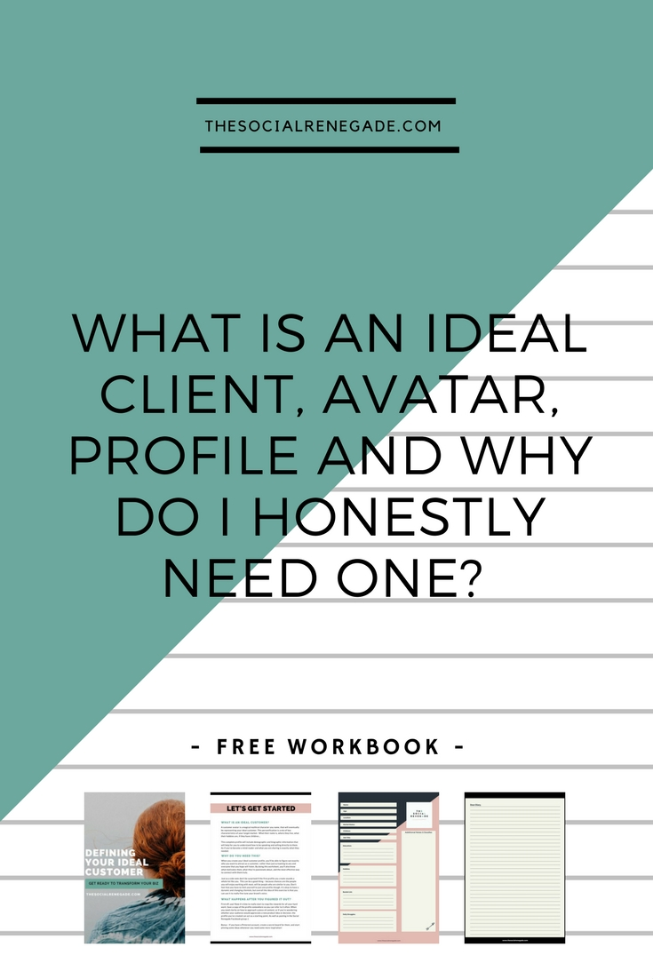What Is An Ideal Client, Avatar, Profile And Why Do I Honestly Need One_.jpg