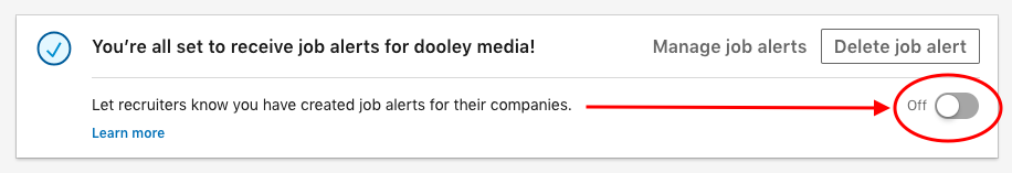 """Screenshot showing the toggle to """"let recruiters know you have created job alerts for their companies."""""""