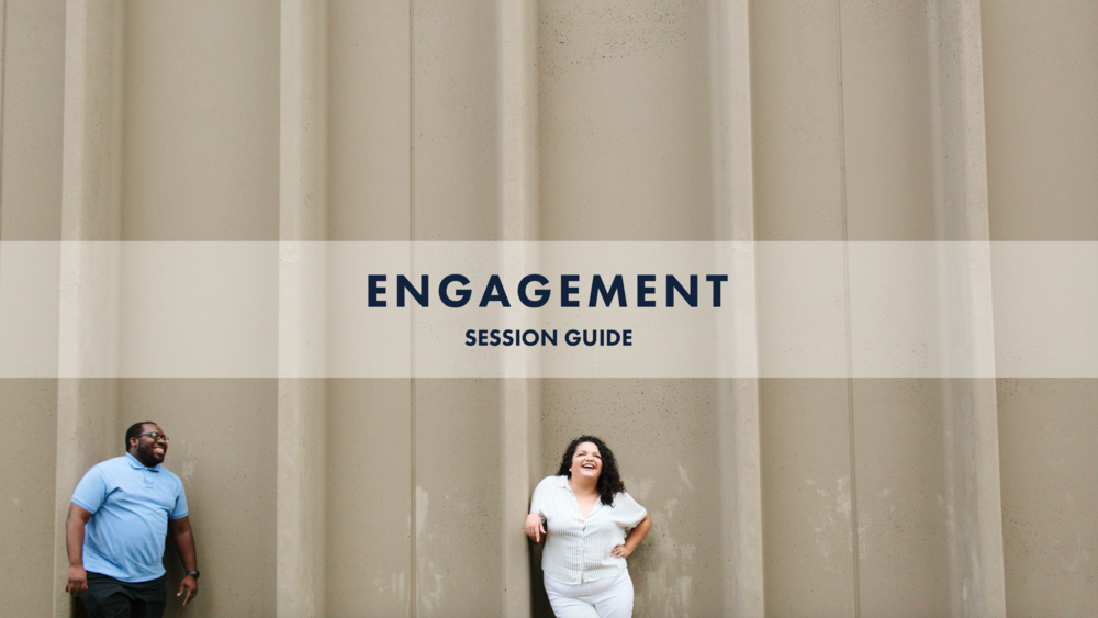 Engagement Session Guide