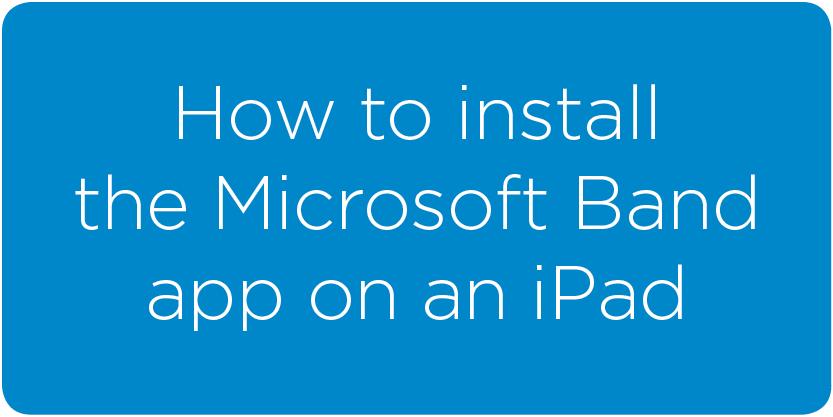 installing_MSBand_app_ipad.png